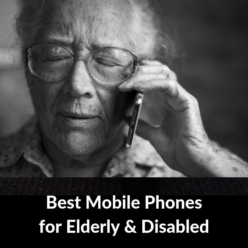 best-cell-phones-for-elderly-disabled