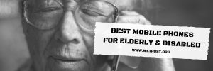 best-mobile-phones-for-elderly-and-disabled